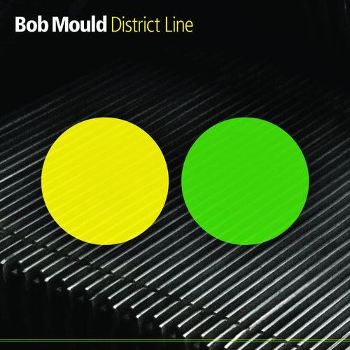 District Line by Bob Mould
