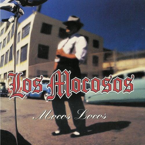 Mocos Locos by Los Mocosos