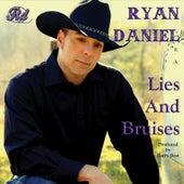 Lies and Bruises by Ryan Daniel