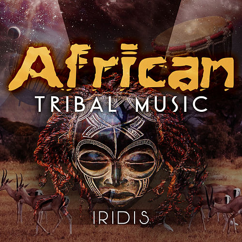 African Tribal Music by Iridis