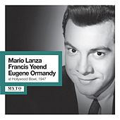 Lanza, Yeend & Ormandy at Hollywood Bowl (Recorded Live 1947) by Various Artists