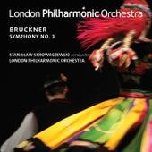 Bruckner: Symphony No. 3 (Live) de London Philharmonic Orchestra