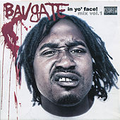 In Yo Face! Mix Vol. 1 by Bavgate