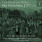 Carl Maria von Weber: Der Freischütz, J 277 (1955), Volume 1 by Hans Hopf