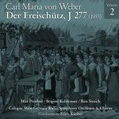 Carl Maria von Weber: Der Freischütz, J 277 (1955), Volume 2 by Hans Hopf