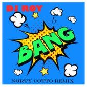 Bang (feat. Montana) de DJ Roy