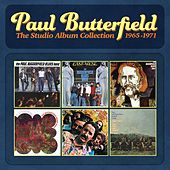 The Studio Album Collection - 1965-1971 de Paul Butterfield