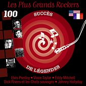Les plus grands rockers (100 succès de légendes) by Various Artists