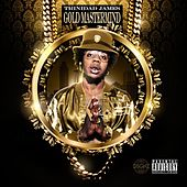 Gold Mastermind von Trinidad James