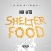 Shelter Food de Mark Battles