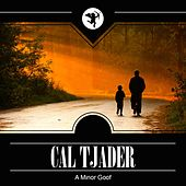 A Minor Goof by Cal Tjader
