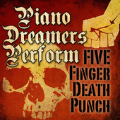 Piano Dreamers Perform Five Finger Death Punch by Piano Dreamers