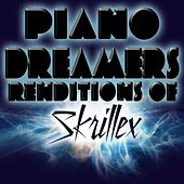 Piano Dreamers Renditions of Skrillex by Piano Dreamers
