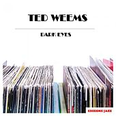 Dark Eyes de Ted Weems