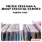 Wailing Wall by Victor Feldman