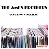 Good King Wenceslas de The Ames Brothers