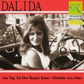 Am Tag Als Der Regen Kam / Melodie Aus Alter Zeit de Dalida