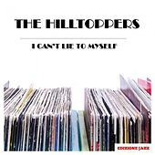 I Can't Lie To Myself by The Hilltoppers