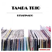 Desafinado de Tamba Trio