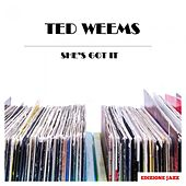She's Got It de Ted Weems