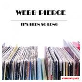 It's Been So Long by Webb Pierce