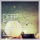 Deep Sounds 2015 de Various Artists