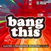 Bang This, Vol. 23 di Various Artists