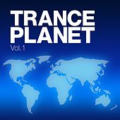 Trance Planet, Vol. 1 - EP by Various Artists
