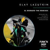 El Dorado The Remixes by Elay Lazutkin