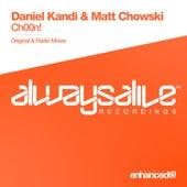 Ch00n! by Daniel Kandi