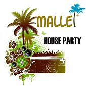 Malle House Party by Various Artists