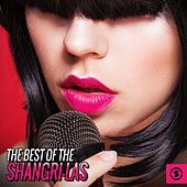 The Best of the Shangri-Las de The Shangri-Las