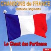 Chansons de France (Le chant des partisans) von Various Artists