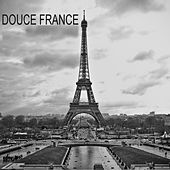 Douce France (99 chansons) de Various Artists