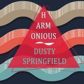 Harmonious von Dusty Springfield