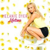 Lifetime von Melanie Dyer