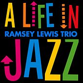 A Life in Jazz de Ramsey Lewis