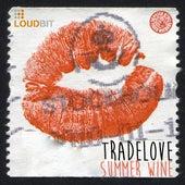 Summer Wine by Tradelove