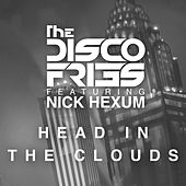 Head In The Clouds (feat. Nick Hexum) von Disco Fries
