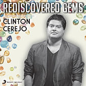 Rediscovered Gems: Clinton Cerejo by Clinton Cerejo