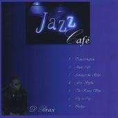 Jazz Cafe, Pt. 2 by D Brax
