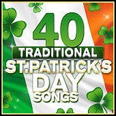 40 Traditional St. Patrick's Day Songs by Various Artists