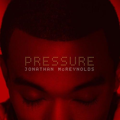 Pressure - Single by Jonathan McReynolds