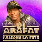 Faisons la fête de DJ Arafat