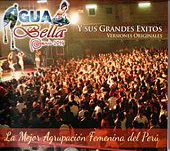 Agua Bella y Sus Grandes Éxitos by Aguabella
