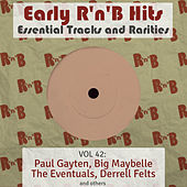 Early R 'N' B Hits, Essential Tracks and Rarities, Vol. 42 by Various Artists