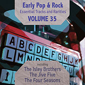 Early Pop & Rock Hits, Essential Tracks and Rarities, Vol. 35 di Various Artists