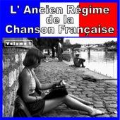L' Ancien Régime de la Chanson Française, Vol. 1 de Various Artists