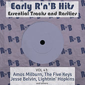 Early R 'N' B Hits, Essential Tracks and Rarities, Vol. 43 by Various Artists
