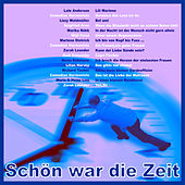 Schön war die Zeit by Various Artists